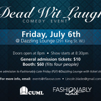 July 6th 2012: Dead Wit Laugh – The July Edition